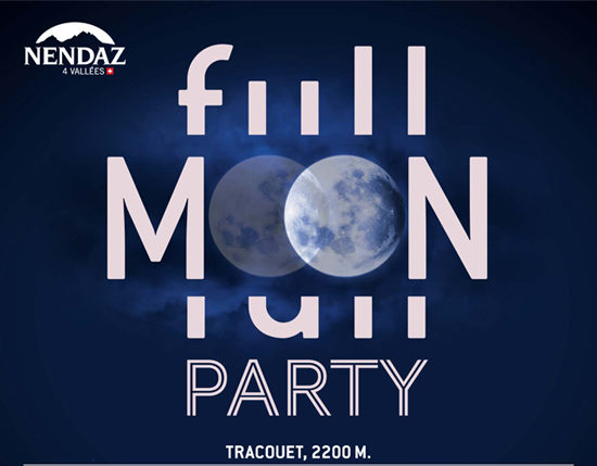 Full Moon Party Nendaz